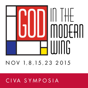 CIVA Symposium - God in the Modern Wing - November 2015