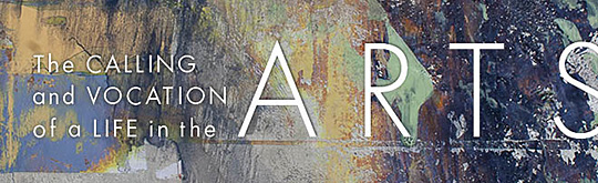 CIVA Symposium, Charlotte, March 4-5 - The Calling and Vocation of a Life in the Arts